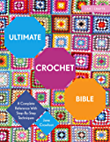 Ultimate Crochet Bible: A Complete Reference with Step-by-Step Techniques (Ultimate Bible) (English Edition)