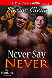 Never Say Never [Aberdeen Pack  3] (Siren Publishing Classic ManLove)
