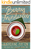 Berry Murderous (Tea Shop Cozy Mystery Book 2)