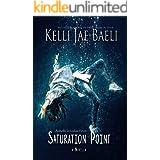 Saturation Point: A Novella