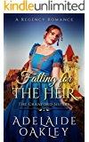 Falling for the Heir: A Regency Romance (The Cranford Sisters Book 2)
