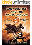 Lady Justice and the Magic Dragon