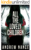 All the Lovely Children (English Edition)