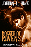 Mocker of Ravens (SPECTR Series 2 Book 1)