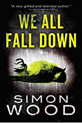 We All Fall Down Kindle Edition
