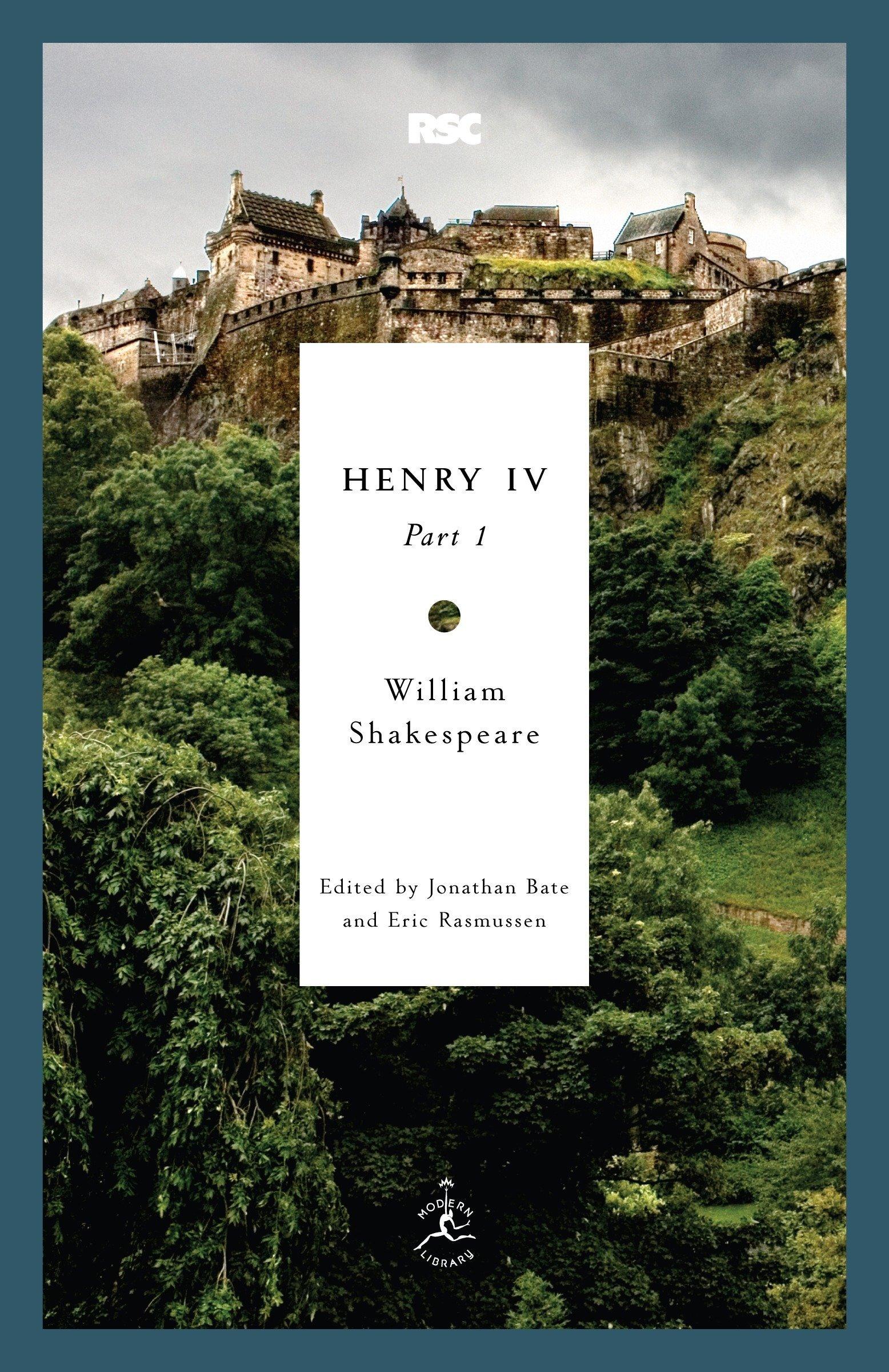 Henry IV, Part 1 (Modern Library Classics (Paperback)): Amazon.co.uk: William  Shakespeare, Professor of Shakespeare and Renaissance Literature Jonathan  Bate ...