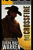 Crossfire: a Montana rescue novella