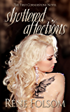Shuttered Affections: A Romantic Suspense Novel (Cornerstone Book 1)