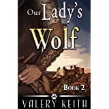 Our Lady's Wolf (Our Lady of Joy Book 2)