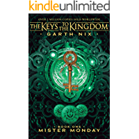 Mister Monday (KEYS TO THE KINGDOM Book 1)