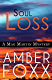 Soul Loss (Mae Martin Mysteries Book 4)