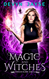 Magic and Witches (Cursed Blood Book 1)