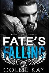 Fate's Falling (Satan's Sinners MC Book 8) Kindle Edition