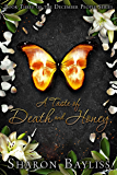 A Taste of Death and Honey: The December People, Book Three
