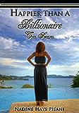 Happier Than A Billionaire: The Sequel (English Edition)