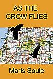 As the Crow Flies (P.J. Benson Mysteries)
