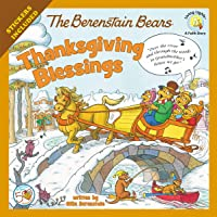 The Berenstain Bears Thanksgiving Blessings: Stickers Included!