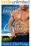 Like a Cowboy (Wild at Heart Cowboys Book 1)