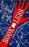 BookLess.Wörter durchfluten die Zeit (BookLessSaga 1) (German Edition)