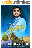 Marry Me, Jackson: A Clean Friends to Lovers Romance (Best Friends to Forever Book 1)