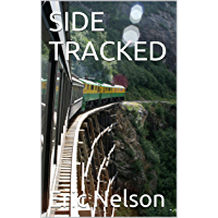 SIDE TRACKED (English Edition)