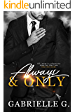 Always & Only: A Hollywood Romance (Angels and Sunshine Book 1)