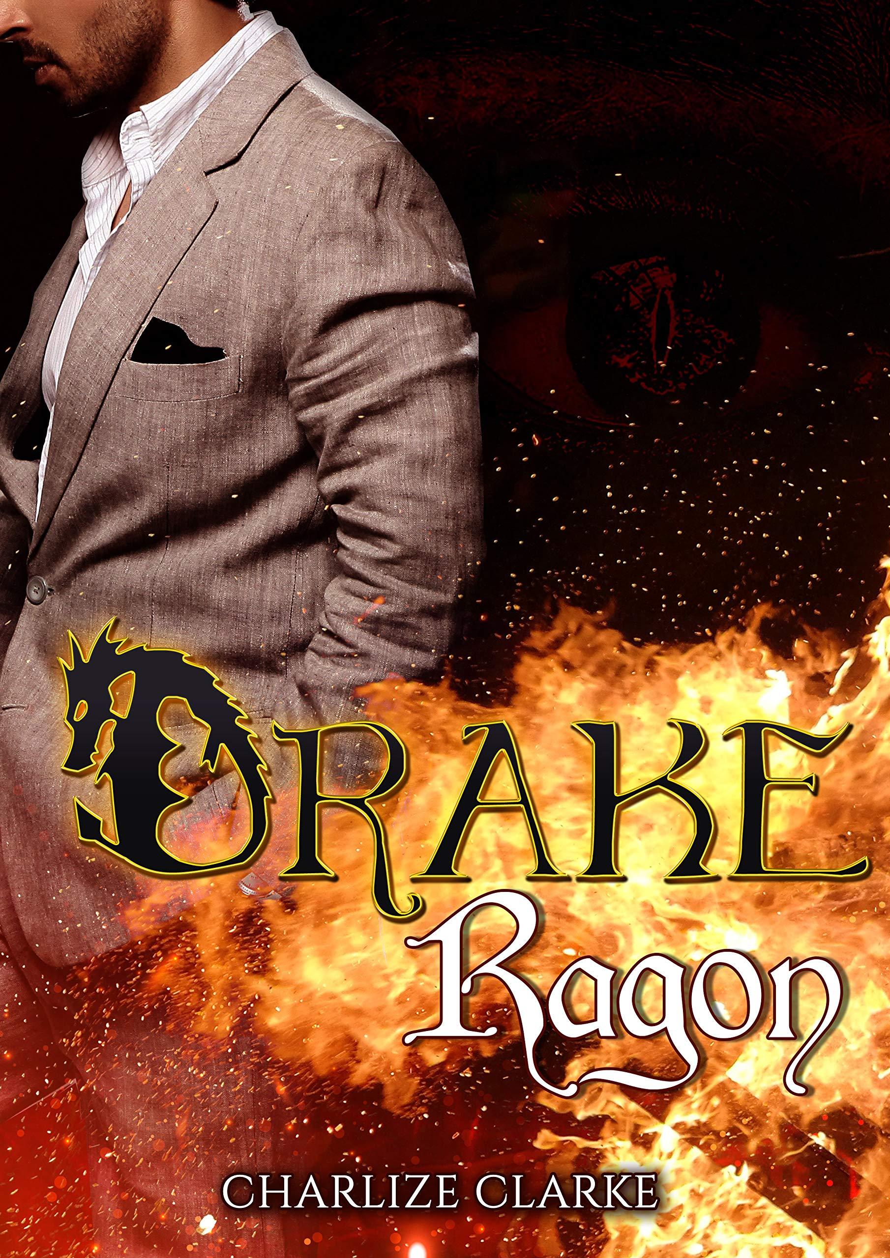 Drake Ragon (Dragones nº 1) por Charlize Clarke