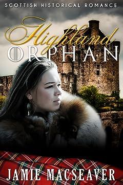 Highland Orphan (Scottish Highland Romance)