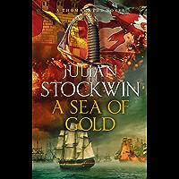 A Sea of Gold: Thomas Kydd 21 (English Edition)