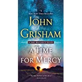A Time for Mercy (Jake Brigance Book 3)
