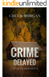 Crime Delayed: A Buck Taylor Novel