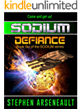 SODIUM:6 Defiance (English Edition)