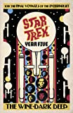 Star Trek Year Five - The Wine-Dark Deep (Book 2)