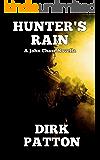Hunter's Rain: A John Chase Novella
