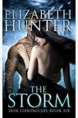 The Storm: Irin Chronicles Book Six Kindle Edition