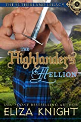 The Highlander's Hellion (The Sutherland Legacy Book 3) Kindle Edition