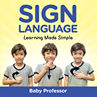 Sign Language Workbook for Kids - Learning Made Simple
