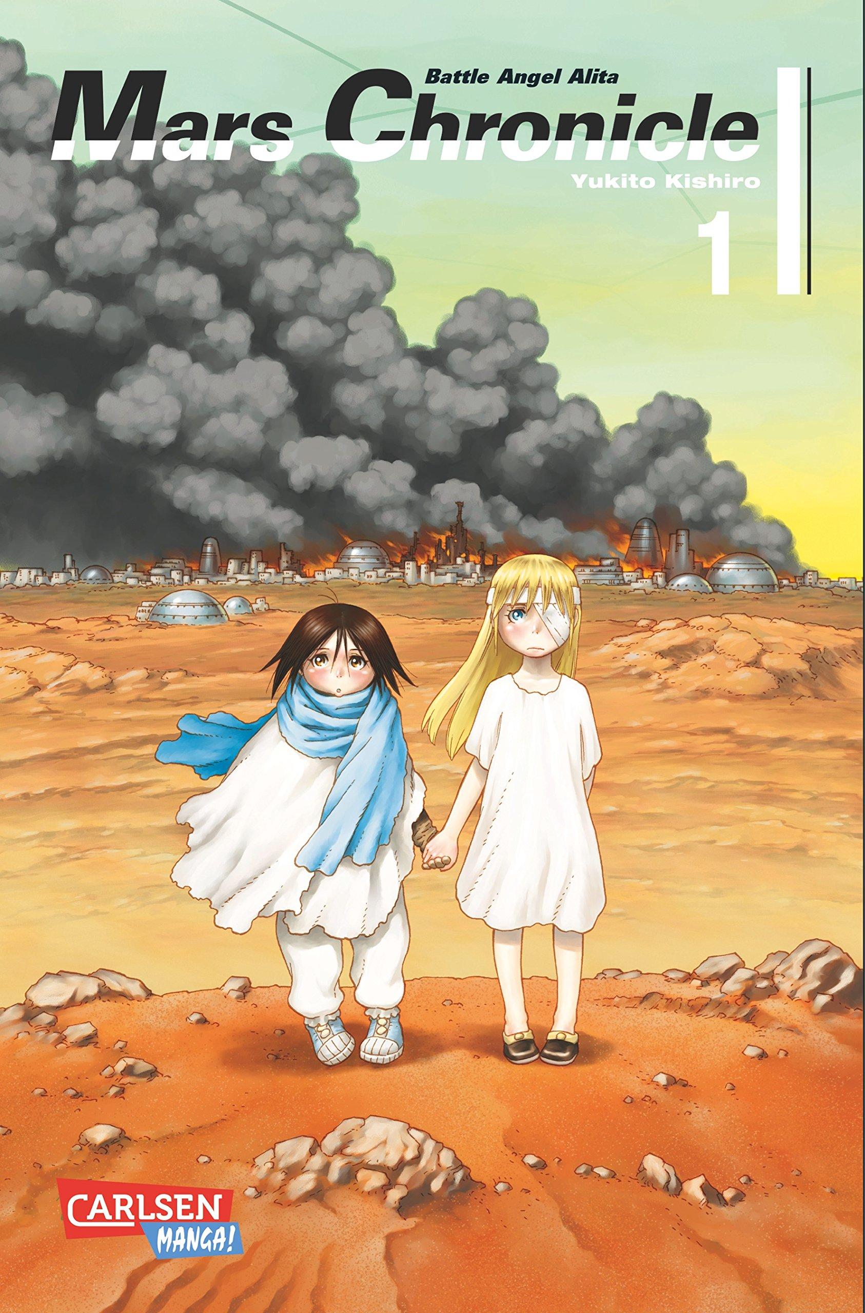 Battle Angel Alita - Mars Chronicle 1 Taschenbuch – 30. Mai 2016 Yukito Kishiro Carlsen 3551761752 Manga / Action
