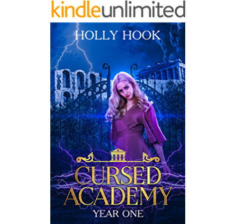 Amazon Com Cursed Academy Year One A Supernatural Academy Romance Ebook Hook Holly Kindle Store