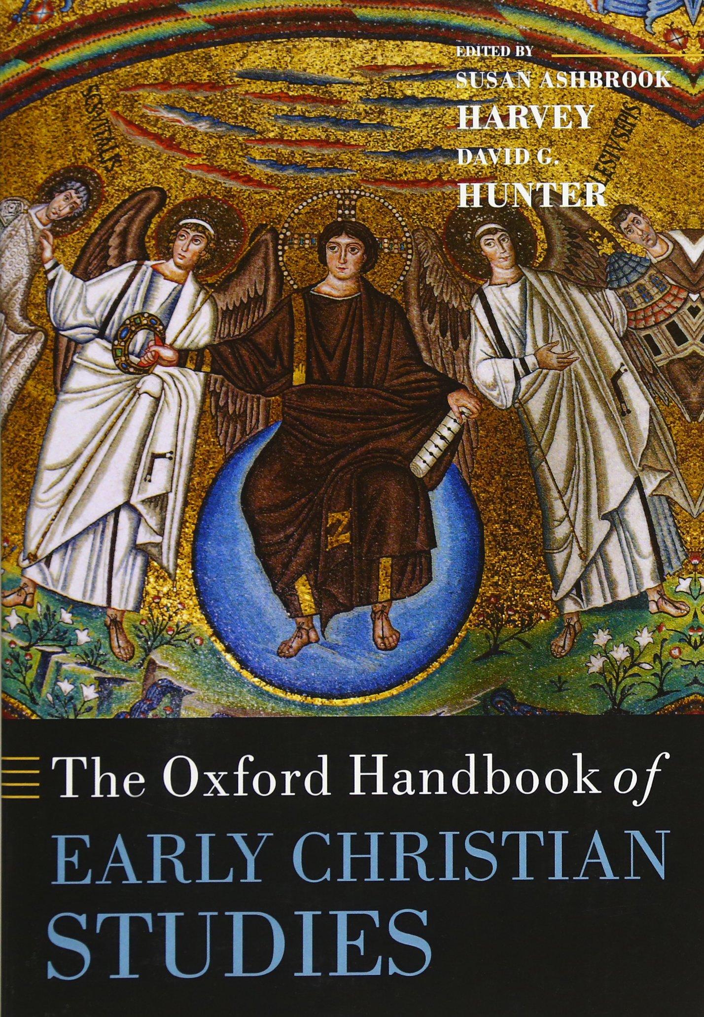 The Oxford Handbook of Early Christian Studies (Inglese) Copertina flessibile – 11 nov 2010 Susan Ashbrook Harvey David G. Hunter OUP Oxford 0199596522