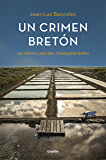 Un crimen bretón (Comisario Dupin 3): Un nuevo caso del comisario Dupin