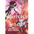 This Shattered World: 2 (The Starbound Trilogy)