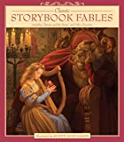 "Classic Storybook Fables: Including ""Beauty and the Beast"" and Other Favorites"