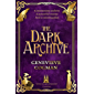 The Dark Archive: The Invisible Library 7