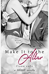 Make It to the Altar Kindle Edition