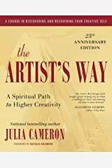 The Artist's Way: 25th Anniversary Edition Kindle Edition