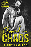 Claimed in CHAOS (CKMC  Book 4)