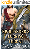 Highlander's Lurking Threat: A Scottish Medieval Historical Romance