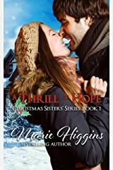 A Thrill of Hope (Christmas Sisters' Series Book 1) Kindle Edition