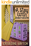 A Stay With Reservations (A Hotel Inspector Cozy Mystery Book 2)